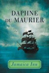 Marilyn Holdsworth reviews Jamaica Inn by Daphne Dumaurier